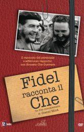 Fidel racconta il Che